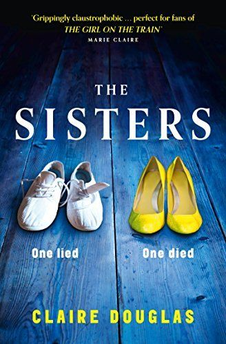 The Sisters by Claire Douglas, http://www.amazon.co.uk/dp/B00O0FY69W/ref=cm_sw_r_pi_dp_Oag1vb1V6A9V2
