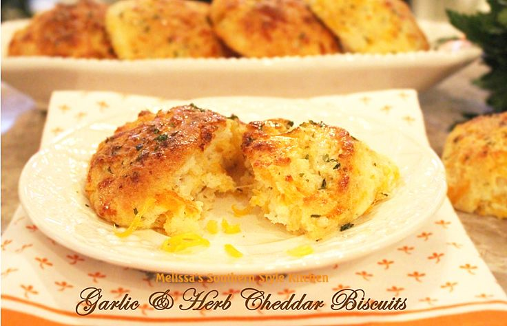 Melissa's Southern Style Kitchen: Garlic & Herb Cheddar Biscuits