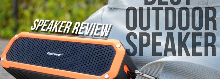 Best Outdoor Bluetooth Speaker Under $50