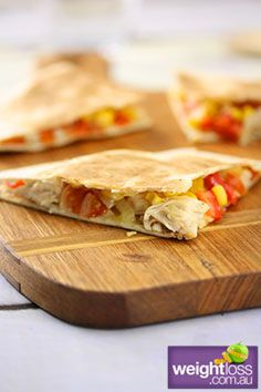 Chicken Quesadillas. #HealthyRecipes #DietRecipes #WeightLossRecipes weightloss.com.au