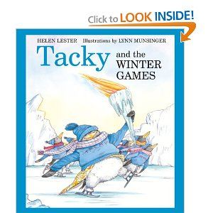 Tacky and the Winter Games (Tacky the Penguin): Helen Lester, Lynn Munsinger: 9780618956746: Amazon.com: Books