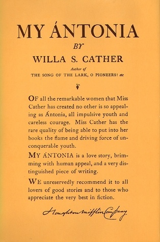 symbolism in the novel my antonia by willa cather Criticism of my antonia my antonia by willa cather is a novel based on the memories of the protagonist, jim burden many critics have criticized this novel, and.