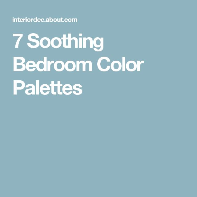 7 Great Color Palettes Surprising Bedroom Neutrals: 1000+ Ideas About Relaxing Bedroom Colors On Pinterest