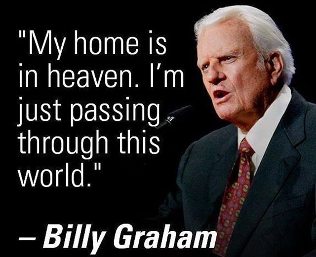 """This world is not my home, I'm just passing through. If heaven is not my home, then Lord what shall I do"""