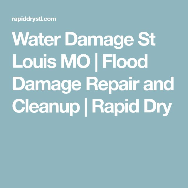 Water Damage St Louis MO | Flood Damage Repair and Cleanup | Rapid Dry