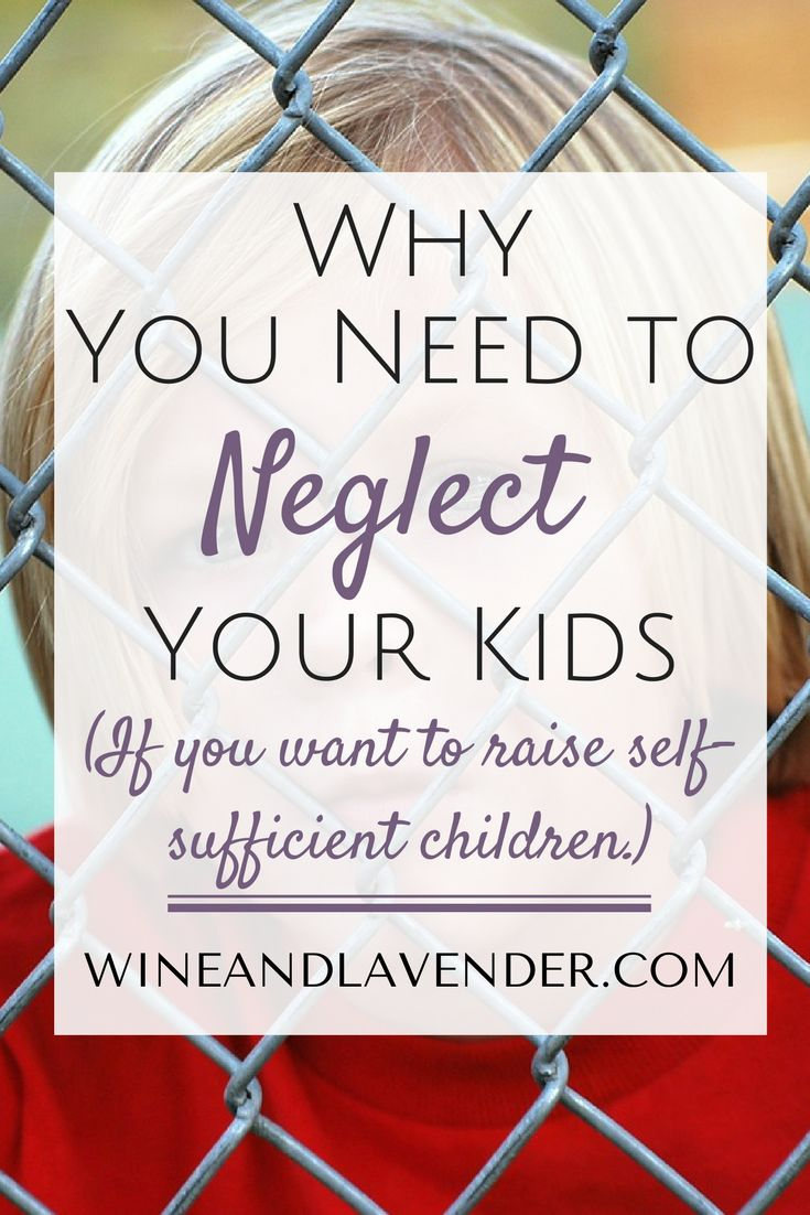 "Raising self-sufficient kids is every Parent's goal, but in order to do so, we need to be willing to give our children room to grow. Helicopter parenting methods do not work, and if you're going to raise responsible kids, you need to know Why You Need to ""Neglect"" Your Children... at least a little. Check it out. http://www.wineandlavender.com/parenting/raising-self-sufficient-children-part-2/"