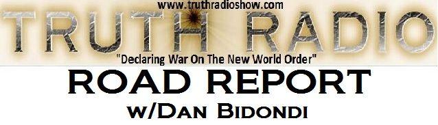 TRUTH RADIO SHOW- ROAD REPORT w/Dan Bidondi  April 22nd, 2014 Dan Bidondi reports on: -Homeland Security targeting confrontational children as terrorists -Earth Day 2014 http://www.youtube.com/watch?v=O4GnWocttlQ&list=UUeEjVK0p1o0f-mYw3bsnZ2A&feature=share