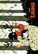 """""""Łauma"""". Scenariusz i rysunki Karol """"KaeReL"""" Kalinowski. Komiks dla dzieci, ale dorośli przeczytają i obejrzą z przyjemnością."""