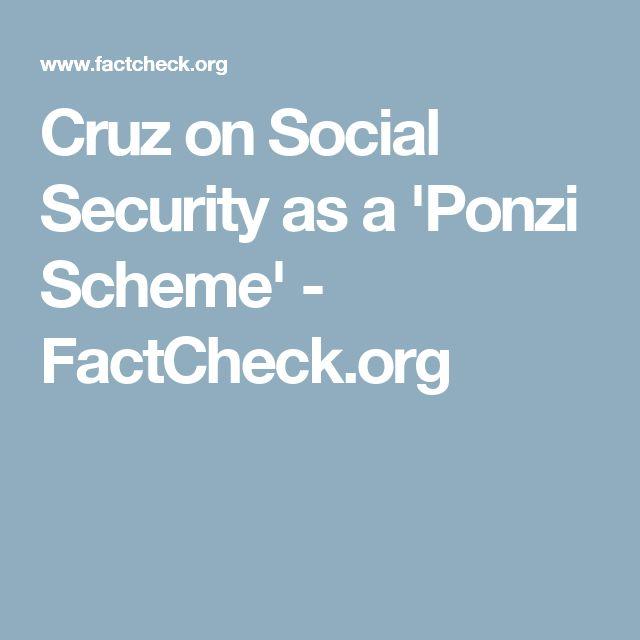 Cruz on Social Security as a 'Ponzi Scheme' - FactCheck.org