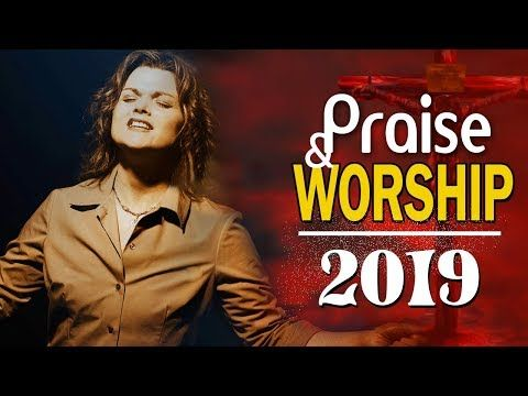 Nonstop Gospel Music Praise and Worship Songs 2019 - Top 100