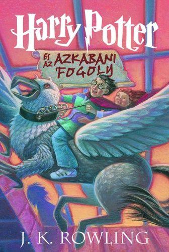 Harry Potter és az azkabani fogoly · J. K. Rowling · Könyv · Moly