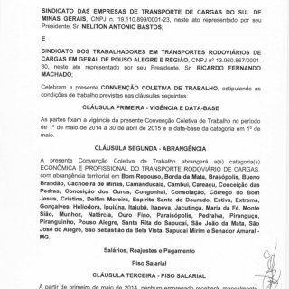 CONVENQAO COLETIVA DE TRABALHO 2014/2015 SINDICATO DAS EMPRESAS DE TRANSPORTE DE CARGAS DO SUL DE MINAS GERAIS, CNPJ n. 19.110.899/0001-23, neste ato repres. http://slidehot.com/resources/cct2014-2015.12613/