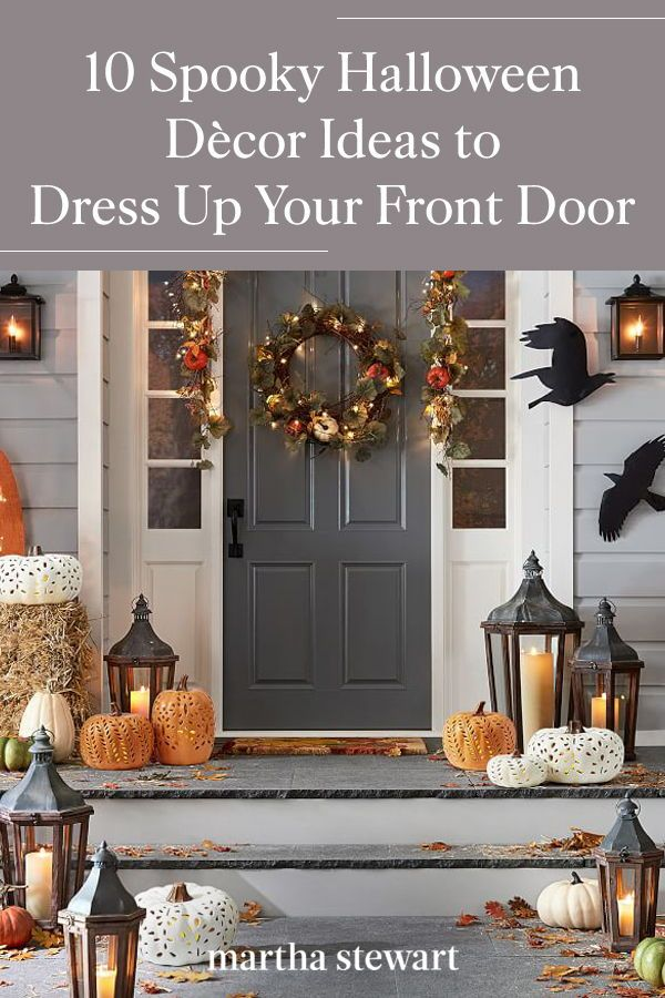 10 Spooky Halloween Decor Ideas To Dress Up Your Front Door Halloween Home Decor Fall Decor Diy Front Porch Decorating