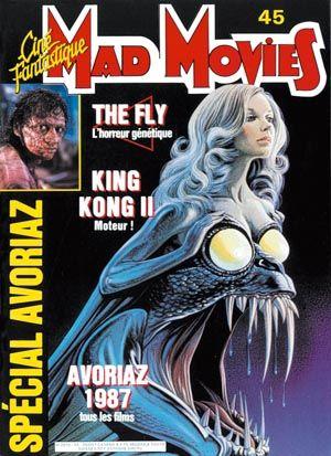 Mad Movies N°045, janvier 1987 LES FILMS : La Mouche. From Beyond. Jason le Mort-vivant. Avoriaz 1987.  Interview Stuart Gordon ...