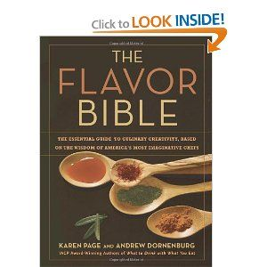Cookbook - The Flavor Bible: The Essential Guide to Culinary Creativity, Based