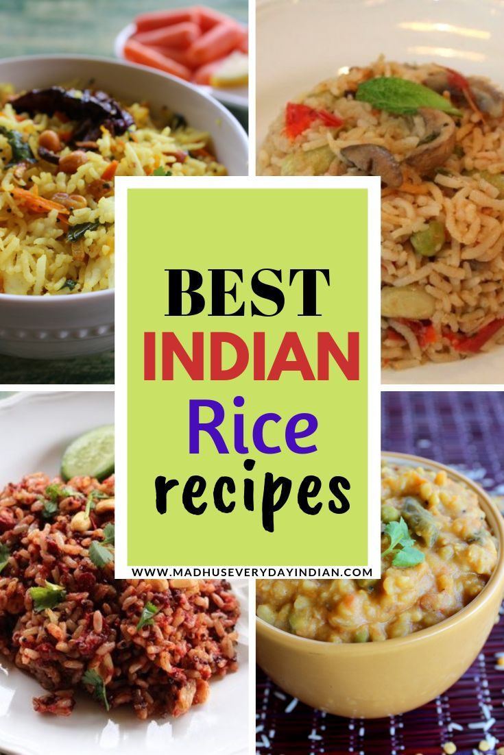 Best Easy And Tasty Collection Of Indian Rice Recipes Indian Rice Recipes Indian Food Recipes Vegetarian Indian Food Recipes