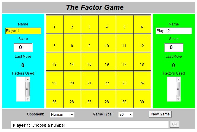 The Factor Game is a fun, interactive game that exercises your factoring ability. You can play against the computer or against a friend.