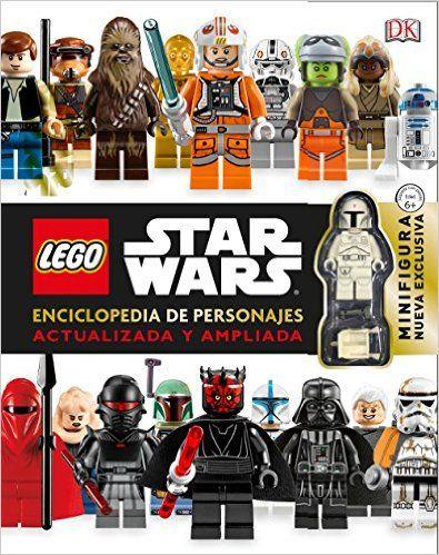 Lego Star Wars. Enciclopedia De Personajes Actualizada Y Ampliada, DK, 2015