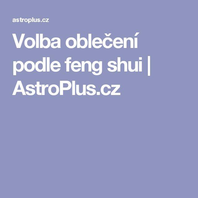 Volba oblečení podle feng shui | AstroPlus.cz