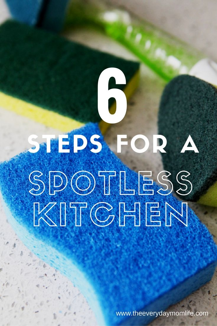Scrub Away Messes With 6 Steps For A Spotless Kitchen. Check out my cleaning tips and tricks for gettign your messes cleaned up fast!