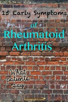 15 Early Symptoms of Rheumatoid Arthritis