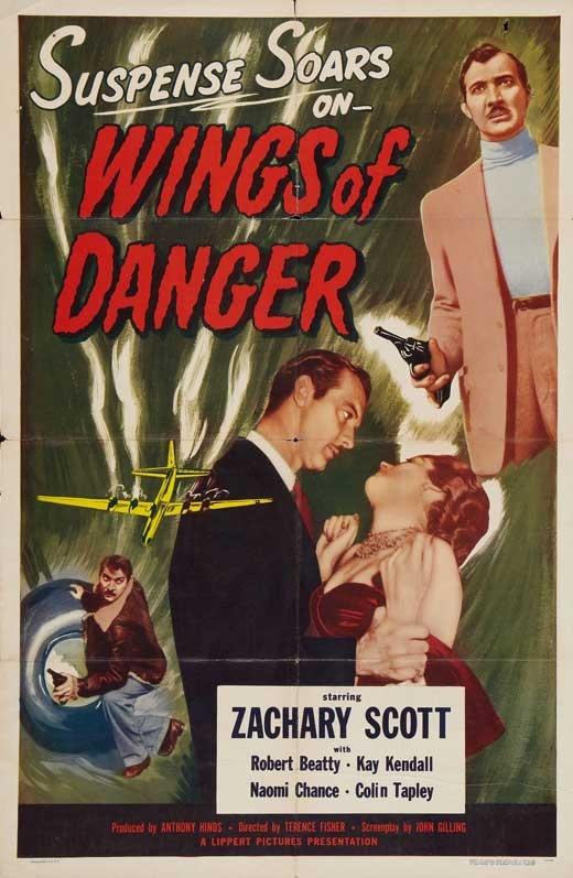 Wings of Danger (1952) ..... ..... *Hammer Film Noir*