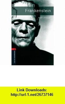Frankenstein (Bookworms Library) (9780194791168) Mary Shelley , ISBN-10: 0194791165  , ISBN-13: 978-0194791168 ,  , tutorials , pdf , ebook , torrent , downloads , rapidshare , filesonic , hotfile , megaupload , fileserve