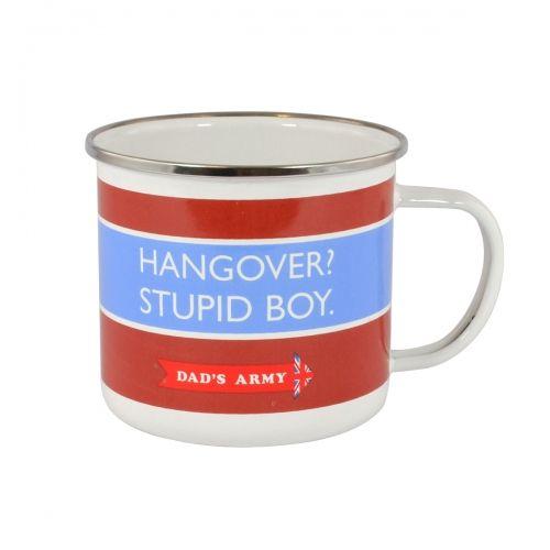 Dads army tin mug hangover stupid boy