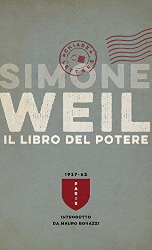 Il libro del potere di Simone Weil