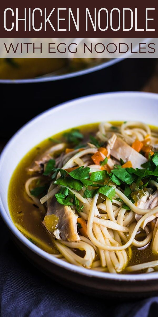 Fastest way to make homemade chicken noodle soup with egg noodles