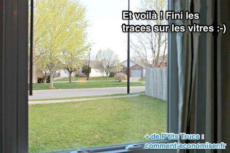 Fini les traces sur les vitres de la maison