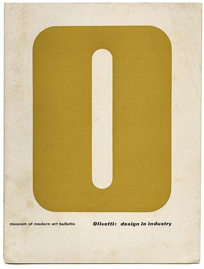 """OLIVETTI: DESIGN IN INDUSTRY"" - Museum of Modern Art Bulletin, Vol XX, No. 1, Fall 1952"
