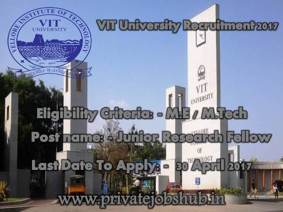 Vellore Institute of Technology University has strewed a jobs advertisement as VIT University Recruitment. Through VIT University Jobs, this university is planning to recruit willing contenders to fill up vacant post of Junior Research Fellow in the School of Mechanical Engineering.
