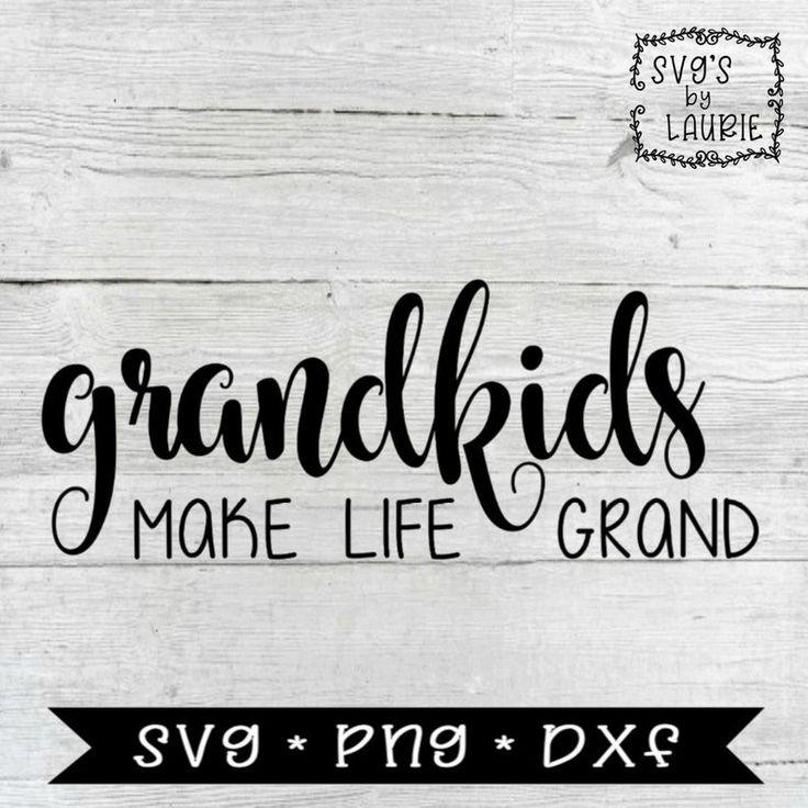 Download Grandkids make life grand SVG -Grandparents SVG -Grandmas ...