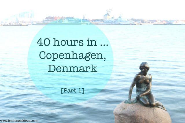 40 hours in Copenhagen, Denmark (Part 1)  #travelblogger #lblogger #Europe