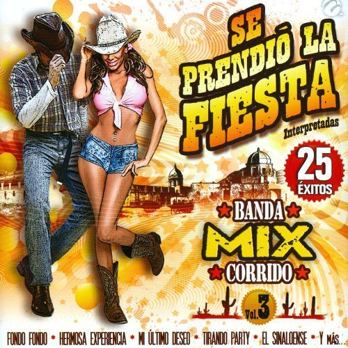 Se Prendio La Fiesta: Banda Mix Corrido, Vol. 3 [CD]