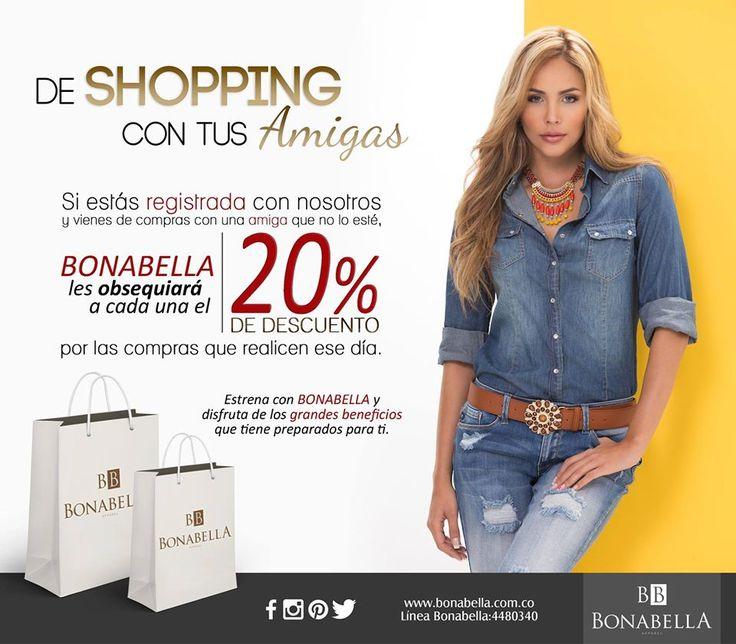 Este fin de semana de compras con tus amigas! Aprovecha todos los beneficios que te ofrece Bonabella y contagia a tus amigas.