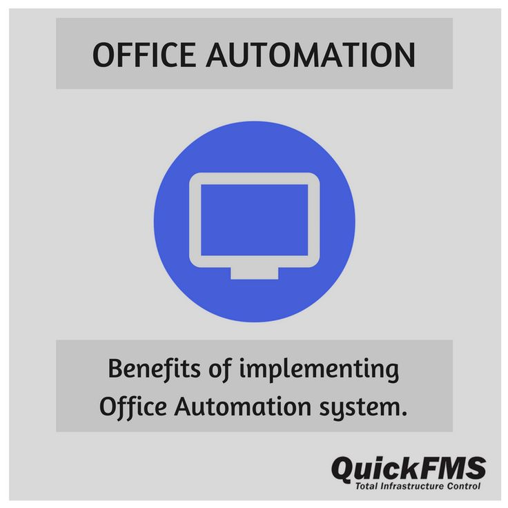 Benefits of implementing #OfficeAutomation system.