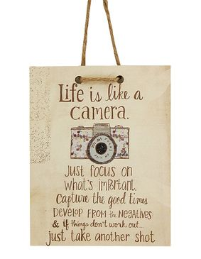 life is like a camera just focus on whats important capture the good times develop from the negatives if things dont work out just take another shot cute whimsical life quote home decor tag sign gift for graduate photographer