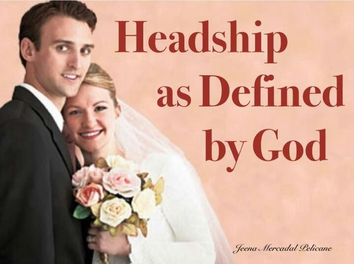Only Jehovah's ways as outlined in the Bible is.the proper definition of marital headship.Ephesians 5:22-24