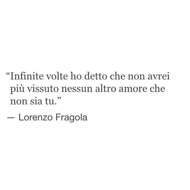 #frasi #tumblr #lorenzofragola