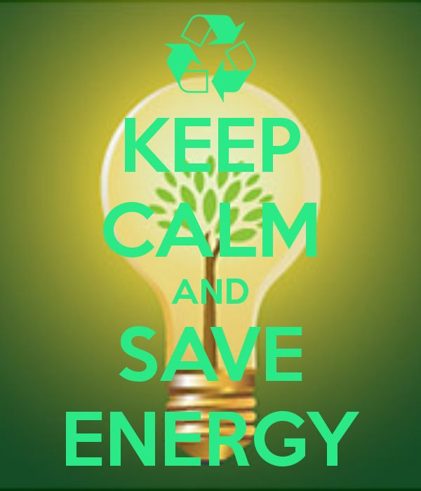 KEEP CALM AND SAVE ENERGY