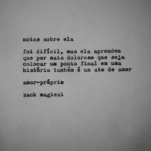 """""""Fim.                                          #zackmagiezi                     #notassobreela"""""""