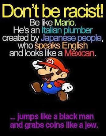 OMG - I knew Mario was responsible for all the ill of the world!!                                                                                                                                                                                 More