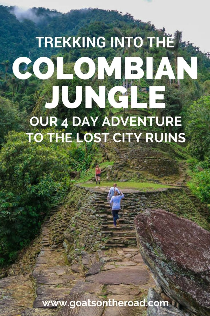Trekking Into the Colombian Jungle | 4 Day Adventure to The Lost City Ruins | South America Travel | Backpacking Colombia | Adventure Travel | Cuidad Perdida | Lost City Trek | Hiking Tips | Multi-day Treks