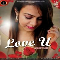 Love U Is The Single Track By Singer Simmi Kaur.Lyrics Of This Song Has Been Penned By Vicky Dhaliwal & Music Of This Song Has Been Given By Beat Force. Download Options