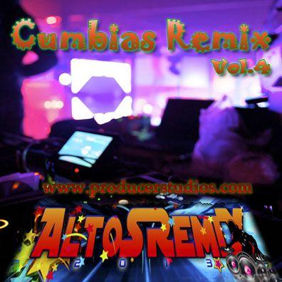 Cumbias Remix 2013 vol.4