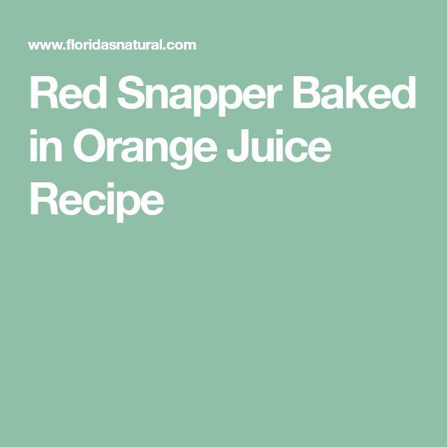 Red Snapper Baked in Orange Juice Recipe