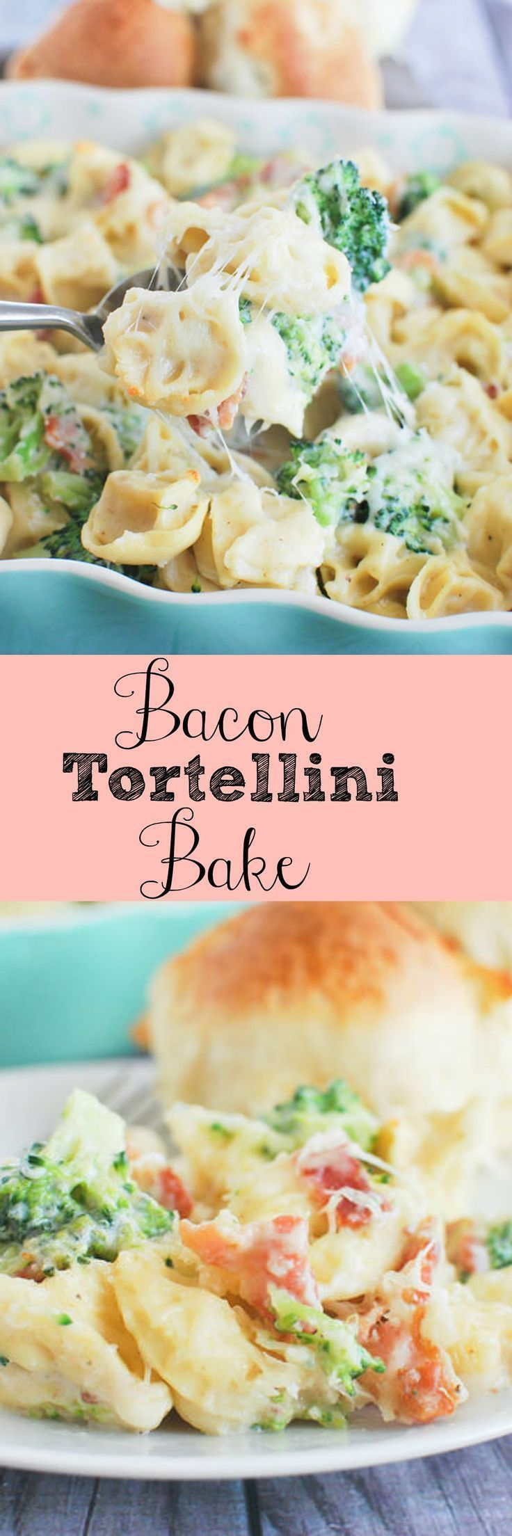 Bacon Tortellini Bake - delicious 30 minute meal! (Macaroni Noodle Recipes)