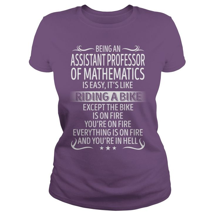 Being an Assistant Professor Of Mathematics like Riding a Bike Job Title TShirt #gift #ideas #Popular #Everything #Videos #Shop #Animals #pets #Architecture #Art #Cars #motorcycles #Celebrities #DIY #crafts #Design #Education #Entertainment #Food #drink #Gardening #Geek #Hair #beauty #Health #fitness #History #Holidays #events #Home decor #Humor #Illustrations #posters #Kids #parenting #Men #Outdoors #Photography #Products #Quotes #Science #nature #Sports #Tattoos #Technology #Travel…